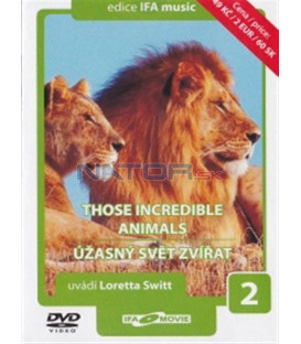 Úžasný svět zvířat 2 (Those Incredible Animals) DVD