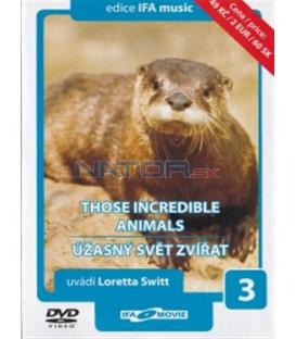 Úžasný svět zvířat 3 (Those Incredible Animals) DVD