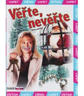Věřte, nevěřte (The Santa Trap)