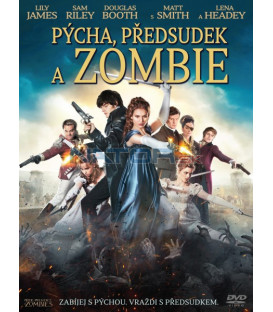 Pýcha, předsudek a zombie (Pride and Prejudice and Zombies) DVD
