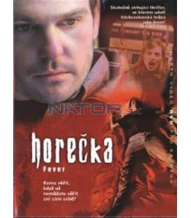 Horečka (Fever) DVD