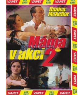 Máma v akci 2 (Inspector Mom: Kidnapped in Ten Easy Steps0