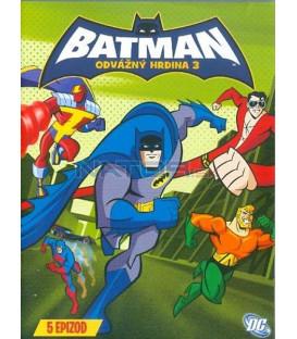 Batman: Odvážný hrdina 3(Batman: Brave and Bold Vol.3)