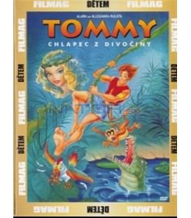 Tommy - Chlapec z divočiny (Tommy - Lost in the Jungle)