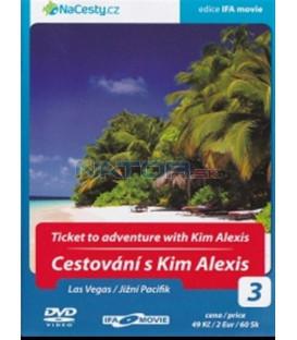 Cestování s Kim Alexis 3 - Las Vegas / Jižní Pacifik (Ticket to Adventute with Kim Alexis) DVD