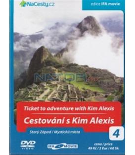 Cestování s Kim Alexis 4 - Starý Západ / Mystická místa (Ticket to Adventute with Kim Alexis) DVD