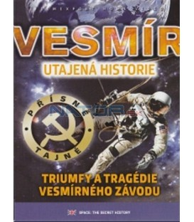 Vesmír: Utajená historie (Space: The Secret History - The Cosmonaut: Cover Up )