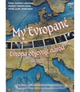 My Evropané (5. díl) - Evropa objevuje národ (Wir Europäer! - Europa entdeckt die Nation (19. Jahrhundert) DVD