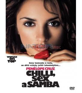 Chilli, sex a samba (Woman on Top)