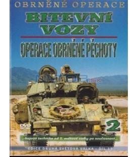 Obrněné operace 2 - Bitevní vozy: Operace obrněné pěchoty (Armoured Missions - Battle Chariots: The Armoured Infantry Mission)