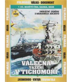 Válečná tažení v Tichomoří - 7. DVD - Bojiště Čína, Barma, Indie(Campaigns in the Pacific: China-Burma-India (CBI) Theatre)