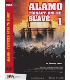 Alamo: Třináct dní ke slávě - 1 (The Alamo: Thirteen Days to Glory) DVD