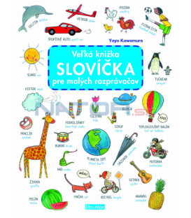 Veľká knižka SLOVÍČKA pre malých rozprávačov