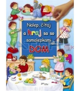 Dom - Nalep, čítaj a hraj sa so samolepkami