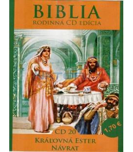 Biblia Rodinná edícia - Kráľovná Ester, Návrat (CD20.)