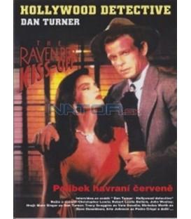 Hollywood detective Dan Turner - Polibek havraní červeně (Dan Turner, Hollywood Detective - The Raven Red Kiss-Off)