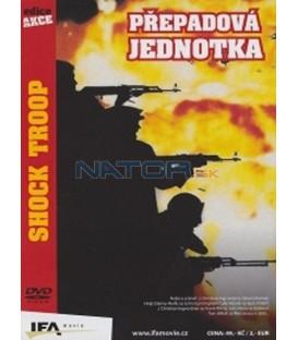 Přepadová jednotka (Shock Troop) DVD