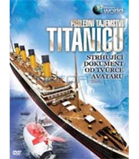Poslední tajemství Titanicu (Last Mysteries of the Titanic)