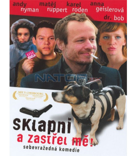 Sklapni a Zastrel Ma (Shut Up and Shoot Me) DVD