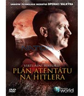 Virtuální historie: Plán atentátu na Hitlera (Secret Plot to Kill Hitler)