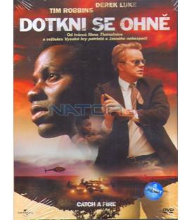 Dotkni se ohně (Catch a Fire) DVD