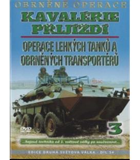 Obrněné operace 3 - Kavalérie přijíždí: Operace lehkých tanků a obrněných transportérů DVD