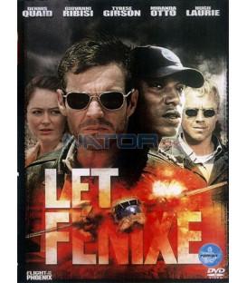 Let Fénixe ( Flight of the Phoenix)