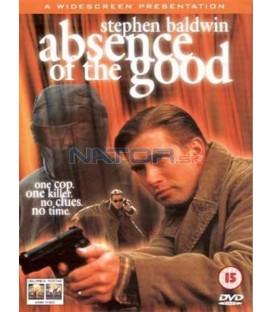 Oheň nenávisti (Absence of the Good)
