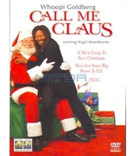 Veselé Vánoce, Santa Clausi (Call Me Claus)