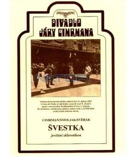 Divadlo Járy Cimrmana 10.-Švestka