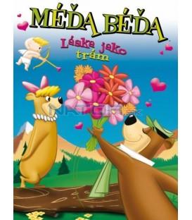 Méďa Béďa: Láska jako trám (Hey There, Its Yogi Bear)