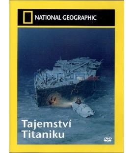 Tajemství Titaniku (National Geographic Video: Secrets of the Titanic)