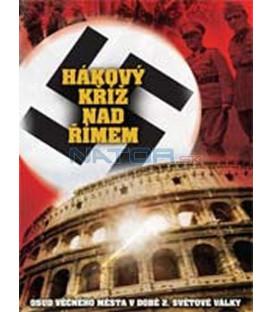 Hákový kříž nad Římem (Nazis in Rome) – SLIM BOX DVD