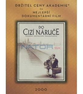 Do cizí náruče (Into the Arms of Strangers: Stories of the Kindertransport)