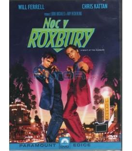 Noc v Roxbury (Night At The Roxbury)