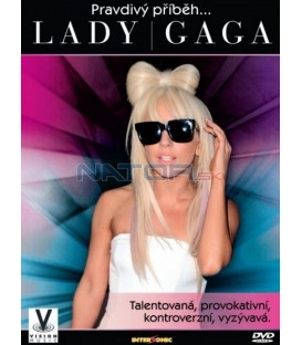 Pravdivý příběh ... LADY GAGA  ( Lady Gaga - One Sequin at a Time )