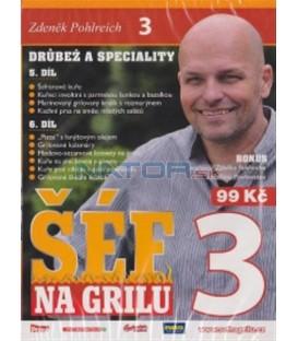 Zdeněk Pohlreich: Šéf na grilu 3 - Drůbež a speciality