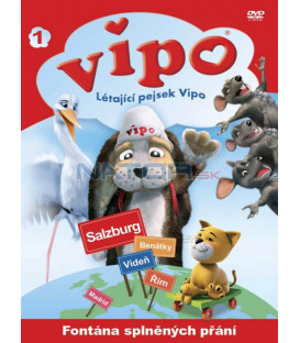 Vipo 1 - Létající pejsek Vipo: Fontána splněných přání (Vipo: Adventures of The Flying Dog)