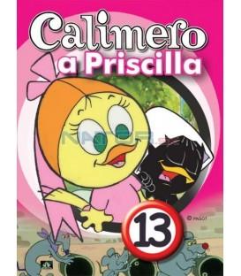 CALIMERO & PRISCILLA 13
