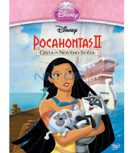 Pocahontas 2.: Cesta do nového světa   (Pocahontas 2.: Journey to a New World) - Edice princezen