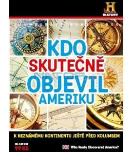 KDO SKUTEČNĚ OBJEVIL AMERIKU (Who Really Discovered America ?) DVD