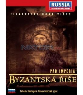 Pád impéria: Byzantská říše (Гибель империи.Византийский урок) DVD