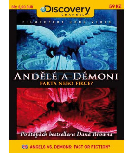Andělé a démoni: fakta nebo fikce? (ANGELS vs. DEMONS: FACT OR FICTION?) DVD