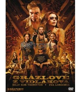 GRÁZLOVÉ Z VIDLÁKOVA (The Baytown Outlaws) - DVD