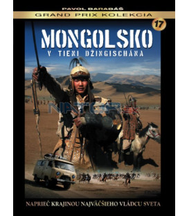MONGOLSKO - V TIENI DŹINGISCHÁNA DVD - 17. Pavol Barabáš