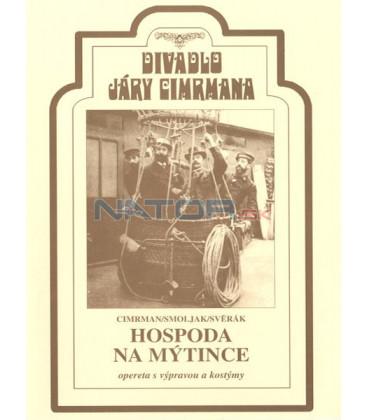 Divadlo Járy Cimrmana  3 - Hospoda Na mýtince