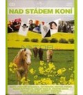 Nad stádem koní aneb nejkrásnější hity o koních (CD)