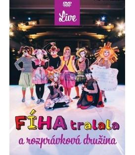 Fíha Tralala - a rozprávková družina - live DVD