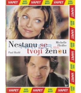 Nestanu se tvojí ženou (I Could Never Be Your Woman) DVD