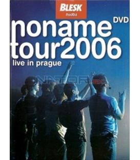 No name - Tour 2006 - Live In Prague DVD